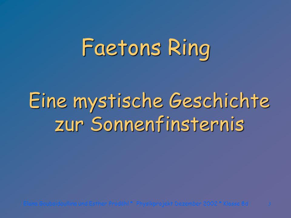 3 Faetons Ring Eine mystische Geschichte zur Sonnenfinsternis