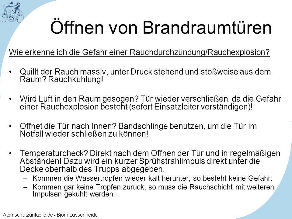 Atemschutzunfaelle.de - Björn Lüssenheide Öffnen von Brandraumtüren Wie erkenne ich die Gefahr einer Rauchdurchzündung/Rauchexplosion? Quillt der Rauc