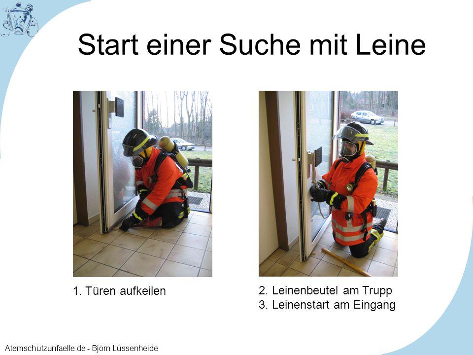 Atemschutzunfaelle.de - Björn Lüssenheide Start einer Suche mit Leine 2. Leinenbeutel am Trupp 3. Leinenstart am Eingang 1. Türen aufkeilen