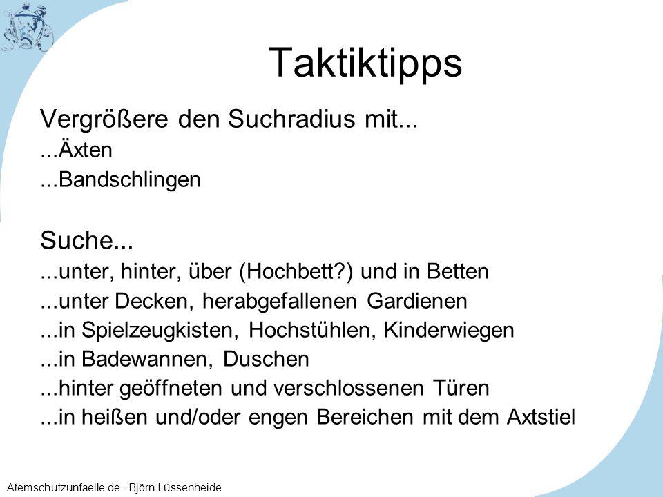 Atemschutzunfaelle.de - Björn Lüssenheide Taktiktipps Vergrößere den Suchradius mit......Äxten...Bandschlingen Suche......unter, hinter, über (Hochbet