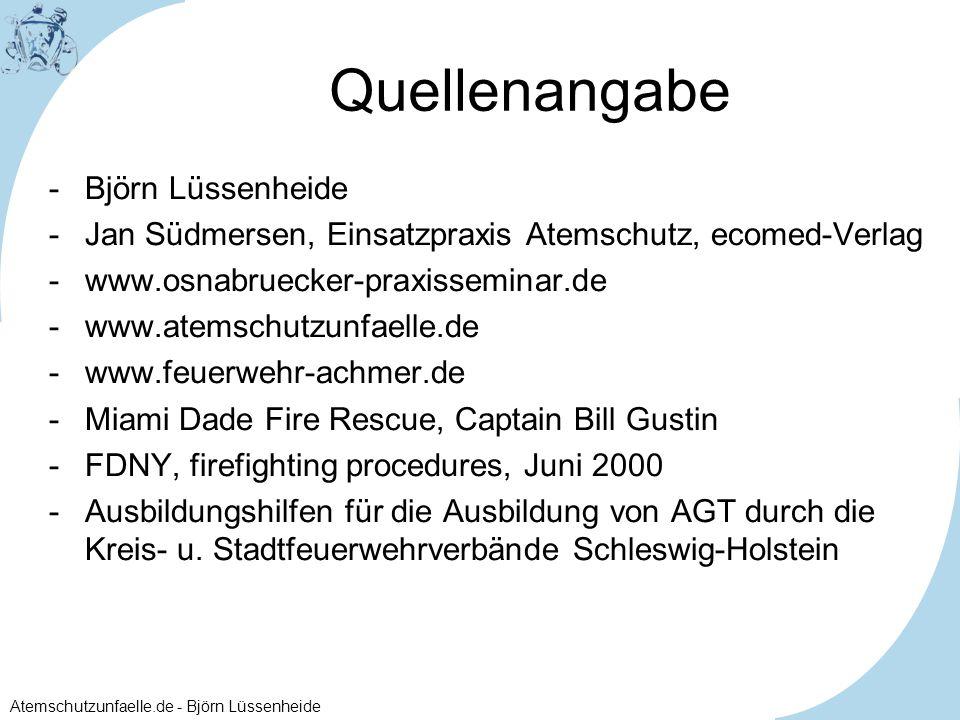 Atemschutzunfaelle.de - Björn Lüssenheide Quellenangabe -Björn Lüssenheide -Jan Südmersen, Einsatzpraxis Atemschutz, ecomed-Verlag -www.osnabruecker-p