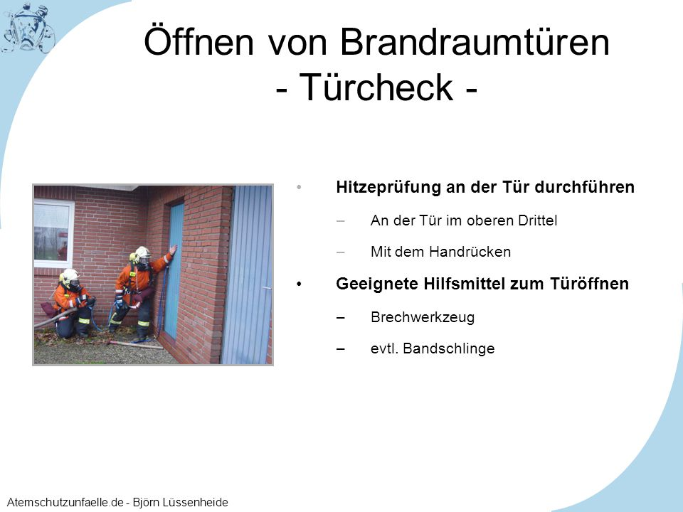 Atemschutzunfaelle.de - Björn Lüssenheide Öffnen von Brandraumtüren - Türcheck - 1. 2.