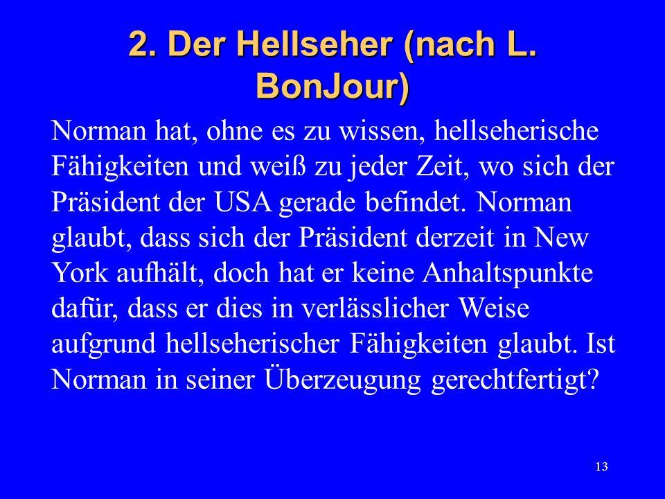 13 2. Der Hellseher (nach L.