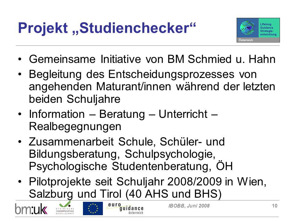 """IBOBB, Juni 200810 Projekt """"Studienchecker Gemeinsame Initiative von BM Schmied u."""
