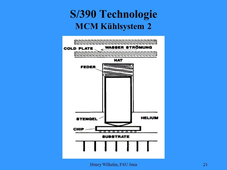 Henry Wilhelm, FSU Jena21 S/390 Technologie MCM Kühlsystem 2