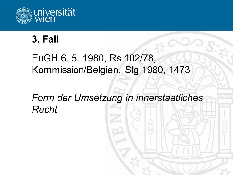 2 3. Fall EuGH 6. 5.