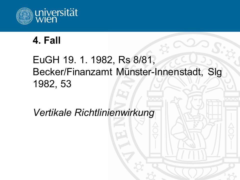 3 4. Fall EuGH 19. 1.