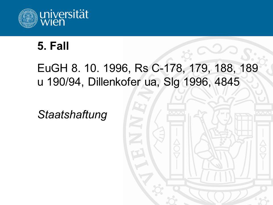 4 5. Fall EuGH 8. 10.