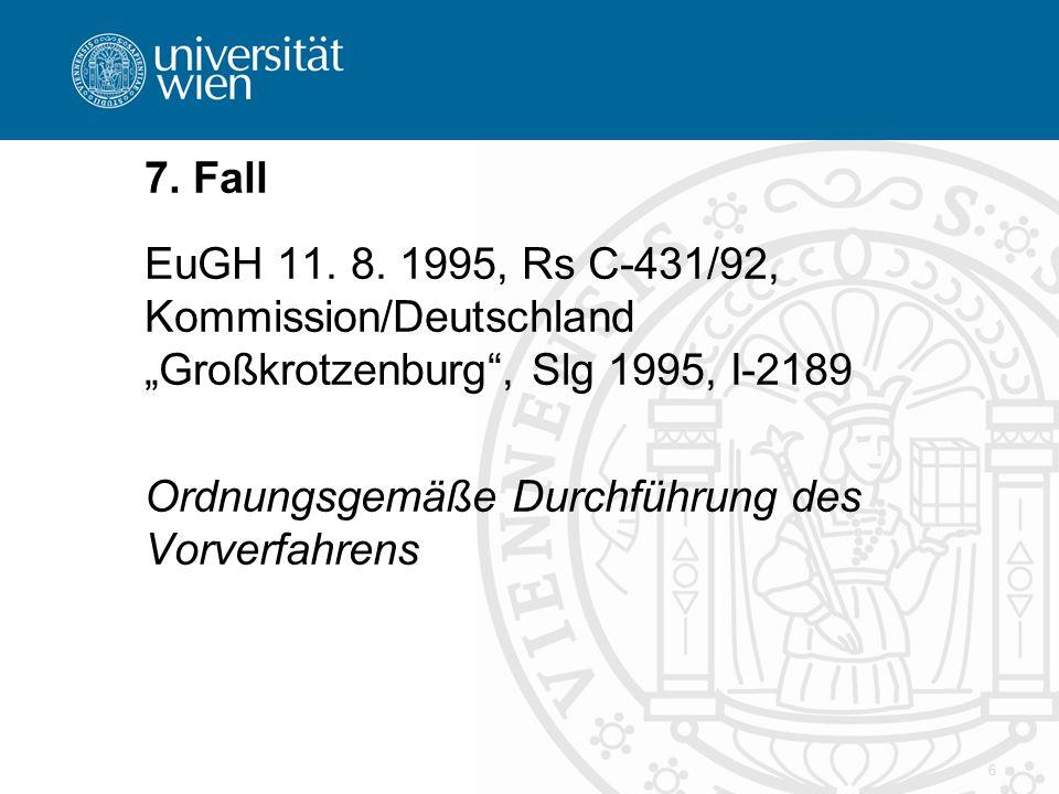 6 7. Fall EuGH 11. 8.
