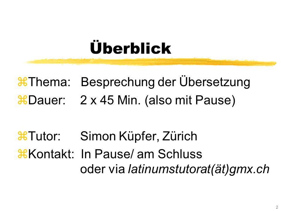 2 Überblick zThema: Besprechung der Übersetzung zDauer: 2 x 45 Min.