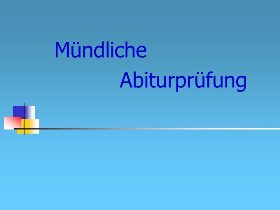 Mündliche Abiturprüfung Regionale Fortbildung Lehrplanfort Physik2 im 5.