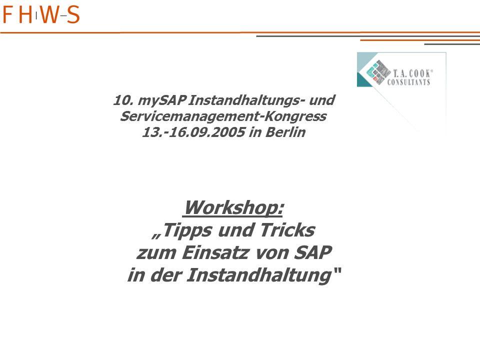 """Workshop: """"Tipps und Tricks zum Einsatz von SAP in der Instandhaltung 10."""