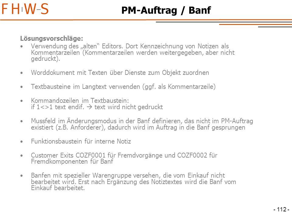 """- 112 - PM-Auftrag / Banf Lösungsvorschläge: Verwendung des """"alten Editors."""