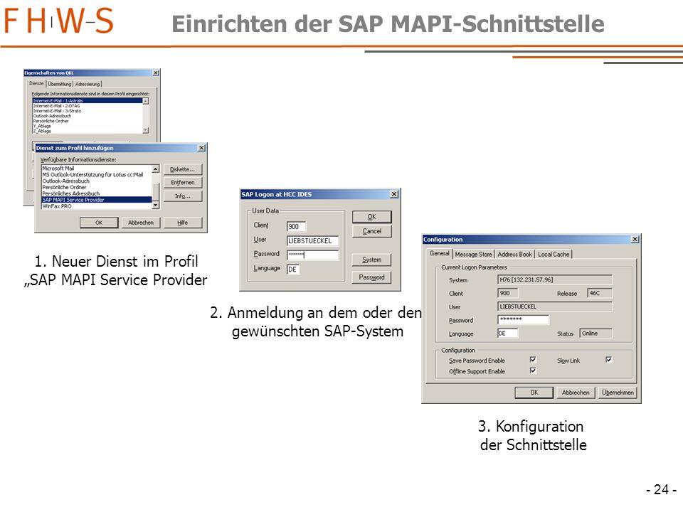 - 24 - Einrichten der SAP MAPI-Schnittstelle 1.