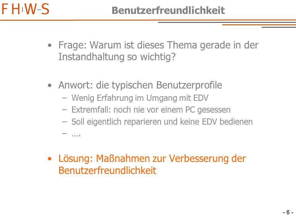 - 17 - Newsgroup Problem: Welche Erfahrungen haben die Kunden mit der Reorganisation von Technischen Plätzen.