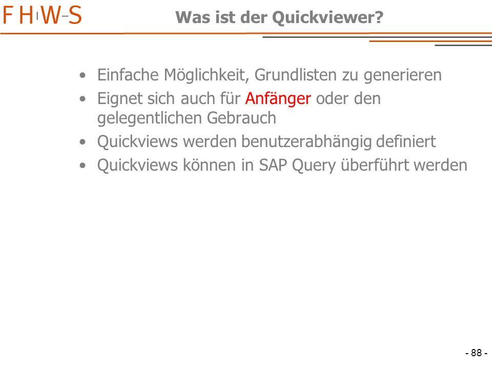 - 88 - Was ist der Quickviewer.