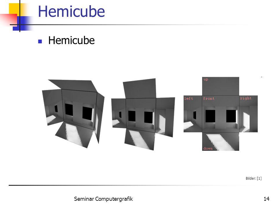 Seminar Computergrafik14 Hemicube Bilder: [1]