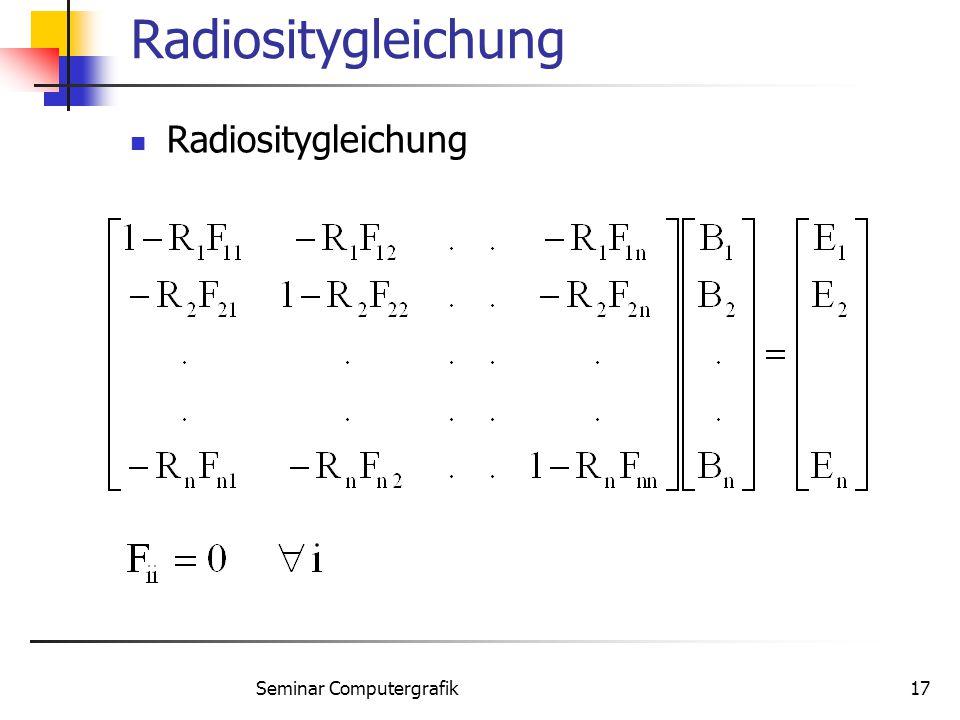 Seminar Computergrafik17 Radiositygleichung