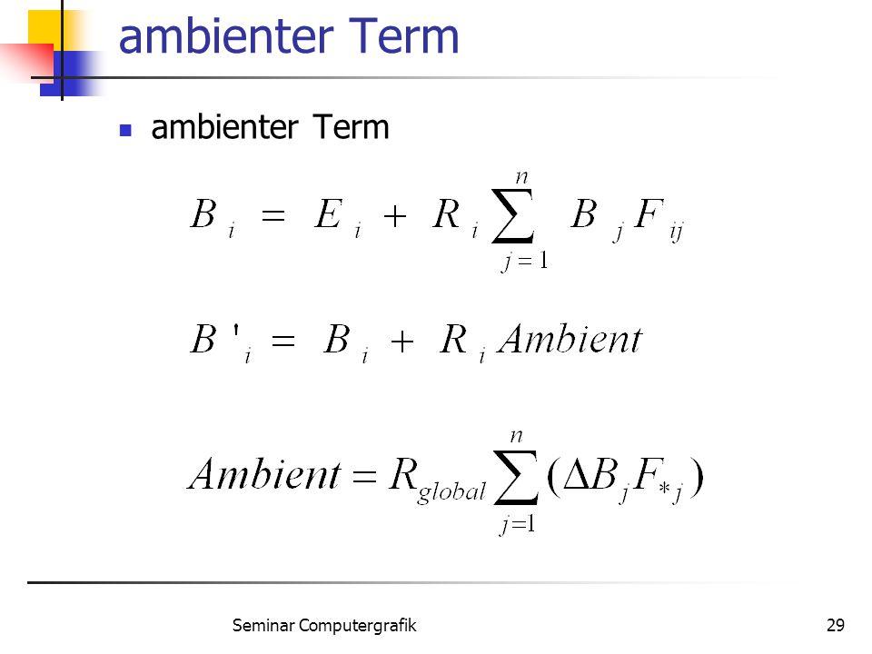Seminar Computergrafik29 ambienter Term
