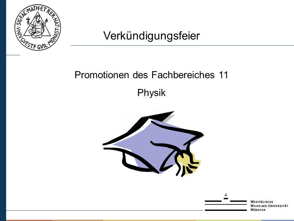 Verkündigungsfeier Promotionen des Fachbereiches 11 Physik