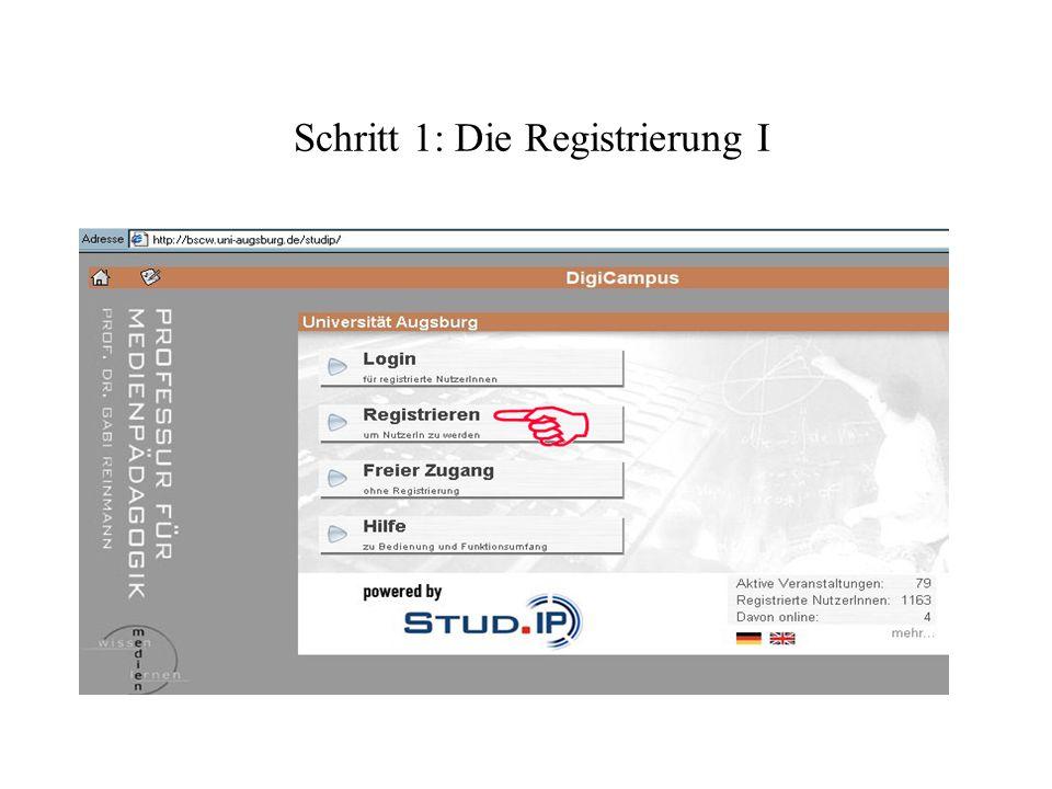 Schritt 1: Die Registrierung I