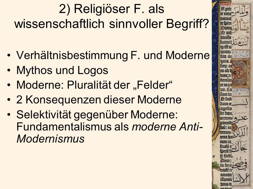 Warum ist religiöser F.anti-modern.