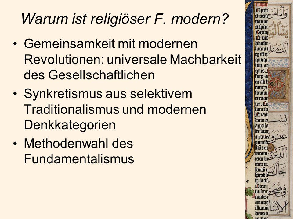 Warum ist religiöser F.modern.