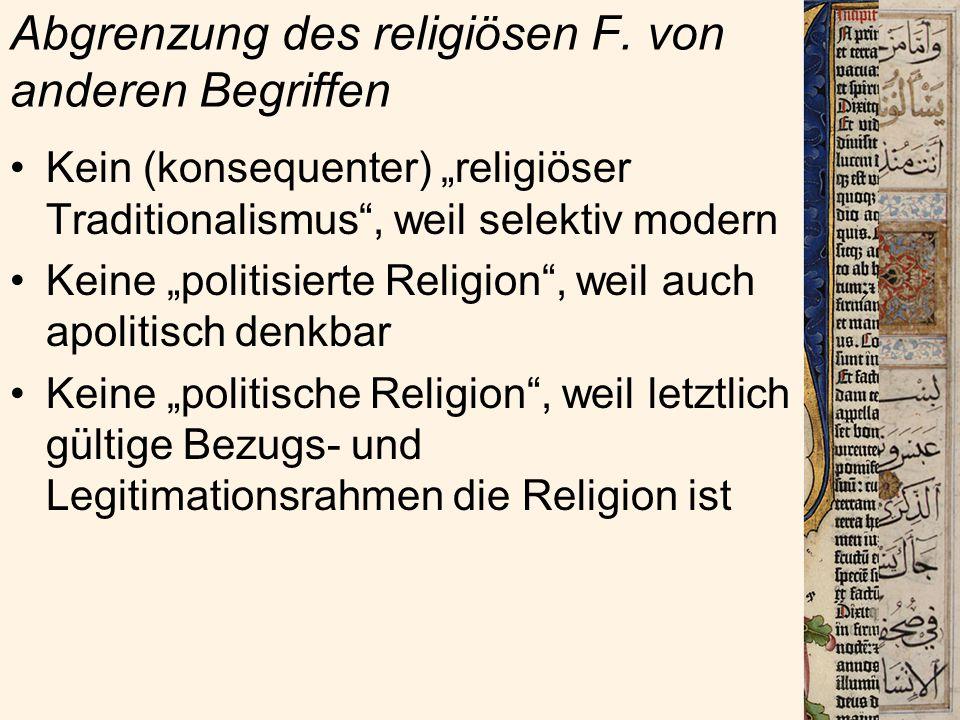 3) Verhältnis des religiösen F.