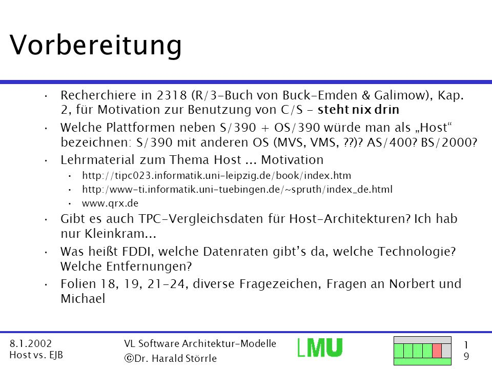 1919 8.1.2002 Host vs. EJB VL Software Architektur-Modelle  Dr.