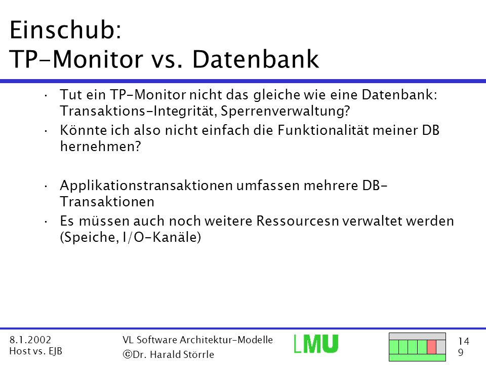 14 9 8.1.2002 Host vs. EJB VL Software Architektur-Modelle  Dr.