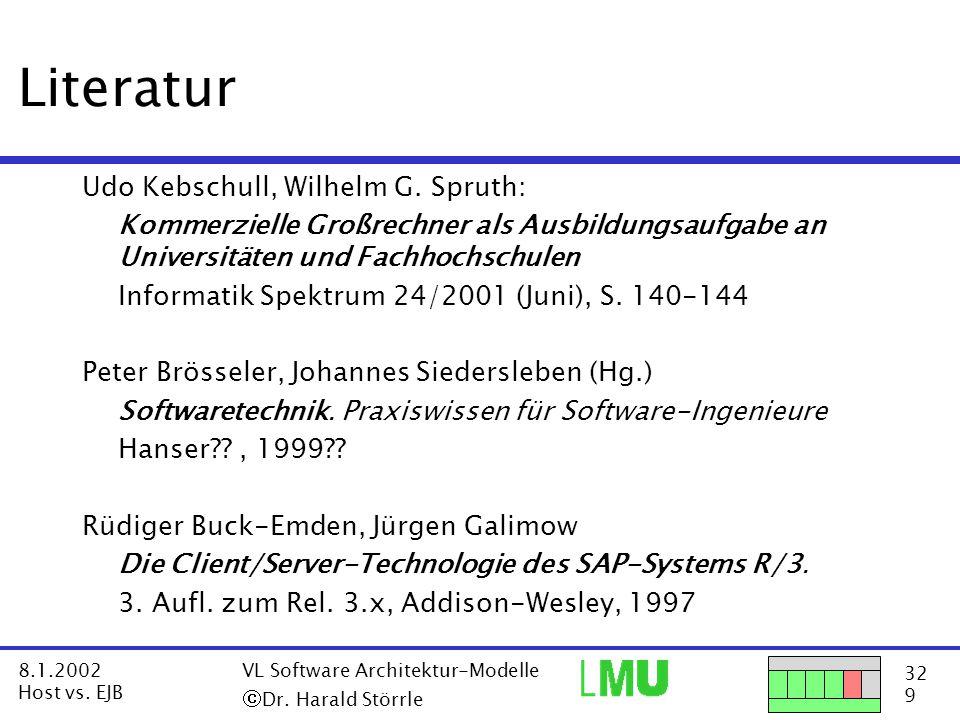 32 9 8.1.2002 Host vs. EJB VL Software Architektur-Modelle  Dr.