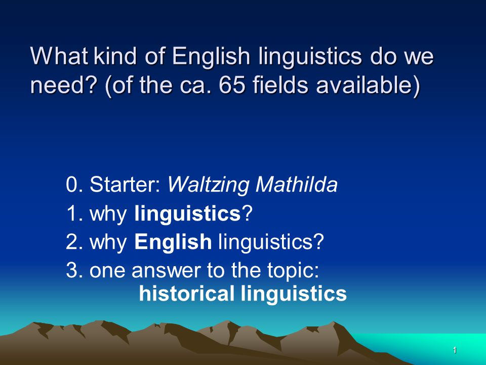 1 What kind of English linguistics do we need.(of the ca.