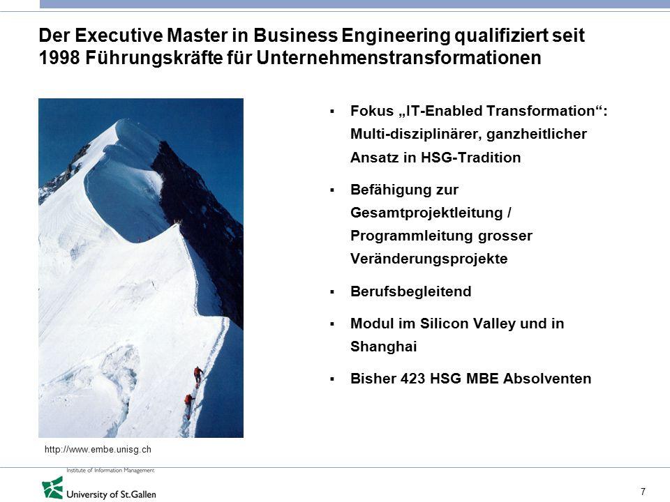 """7 Der Executive Master in Business Engineering qualifiziert seit 1998 Führungskräfte für Unternehmenstransformationen  Fokus """"IT-Enabled Transformati"""