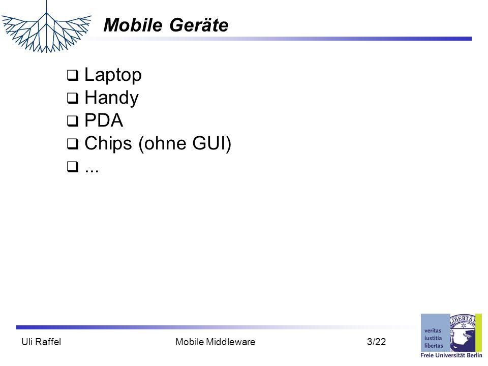 Uli Raffel Mobile Middleware 14/22 Abgleich von replizierten Daten...