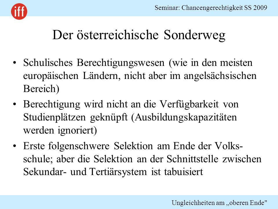 """Seminar: Chancengerechtigkeit SS 2009 Ungleichheiten am """"oberen Ende Studienfinanzierung"""