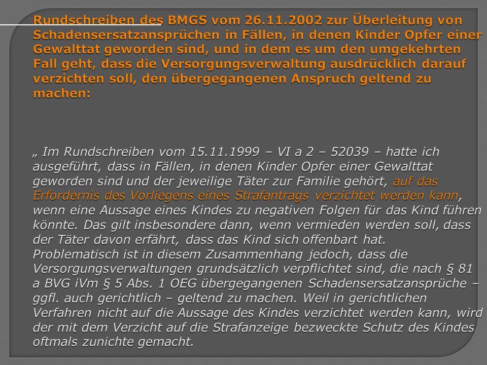 Rundschreiben des BMGS vom 26.11.2002 zur Überleitung von Schadensersatzansprüchen in Fällen, in denen Kinder Opfer einer Gewalttat geworden sind, und