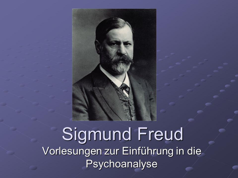 Sigmund Freud Vorlesungen zur Einführung in die Psychoanalyse