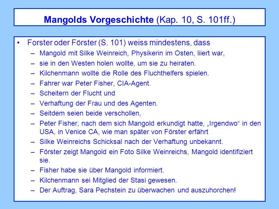 Mangolds Vorgeschichte (Kap. 10, S. 101ff.) Forster oder Förster (S.