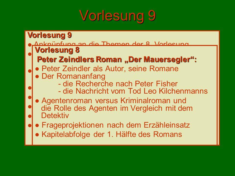 Vorlesung 9 ● Anknüpfung an die Themen der 8.