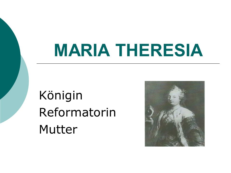 MARIA THERESIA Königin Reformatorin Mutter