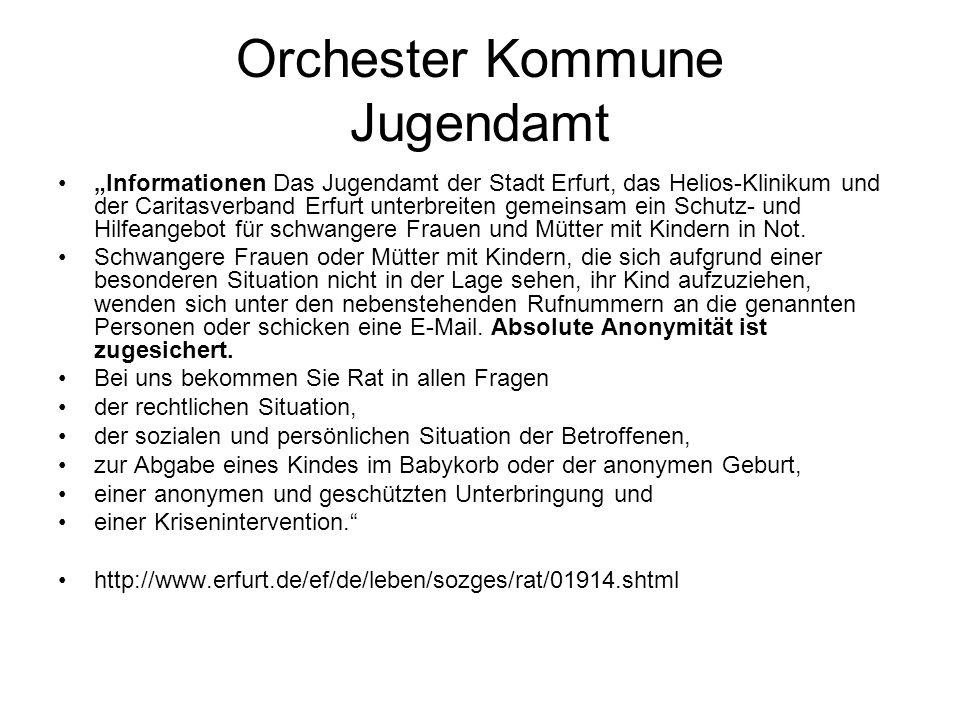 """Orchester Kommune Jugendamt """"Informationen Das Jugendamt der Stadt Erfurt, das Helios-Klinikum und der Caritasverband Erfurt unterbreiten gemeinsam ei"""