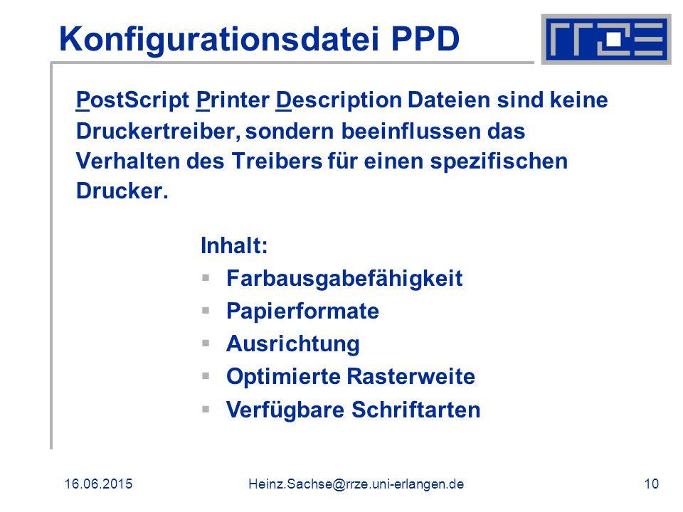 16.06.2015Heinz.Sachse@rrze.uni-erlangen.de11 Beispiel PPD Einstellungen für den Druckfilter