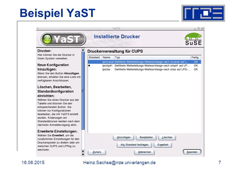 16.06.2015Heinz.Sachse@rrze.uni-erlangen.de7 Beispiel YaST Installierte Drucker