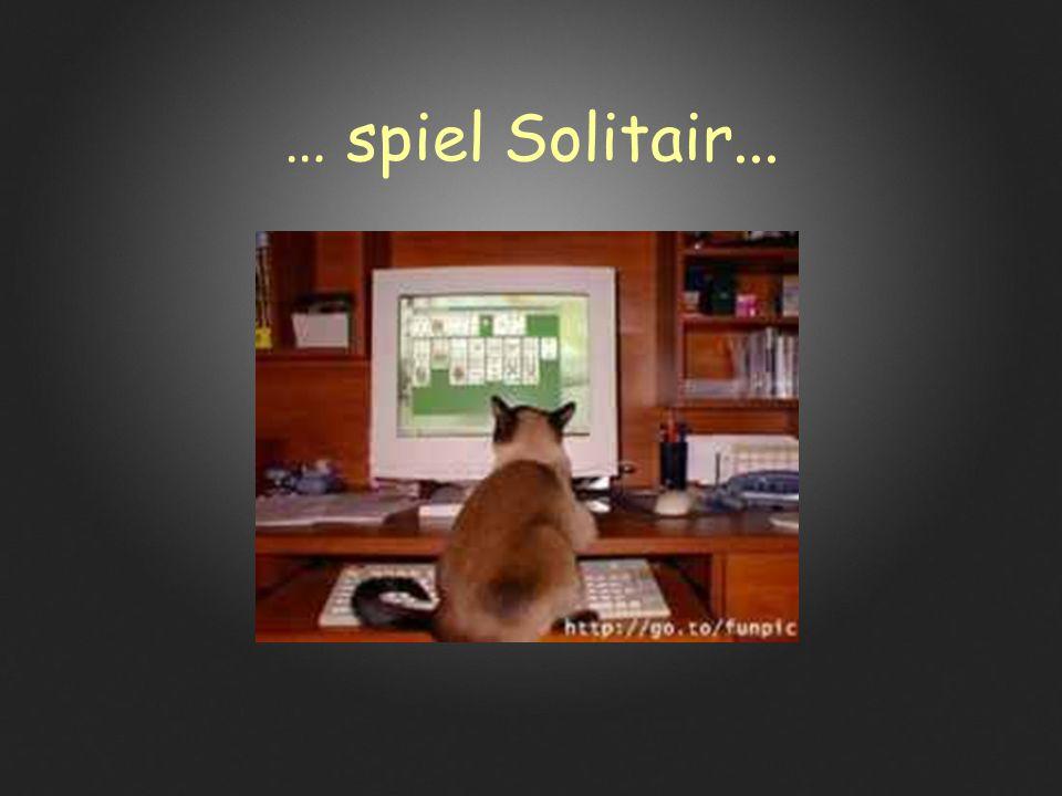 … spiel Solitair...