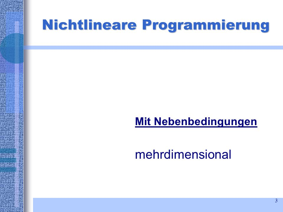 3 Nichtlineare Programmierung Mit Nebenbedingungen mehrdimensional