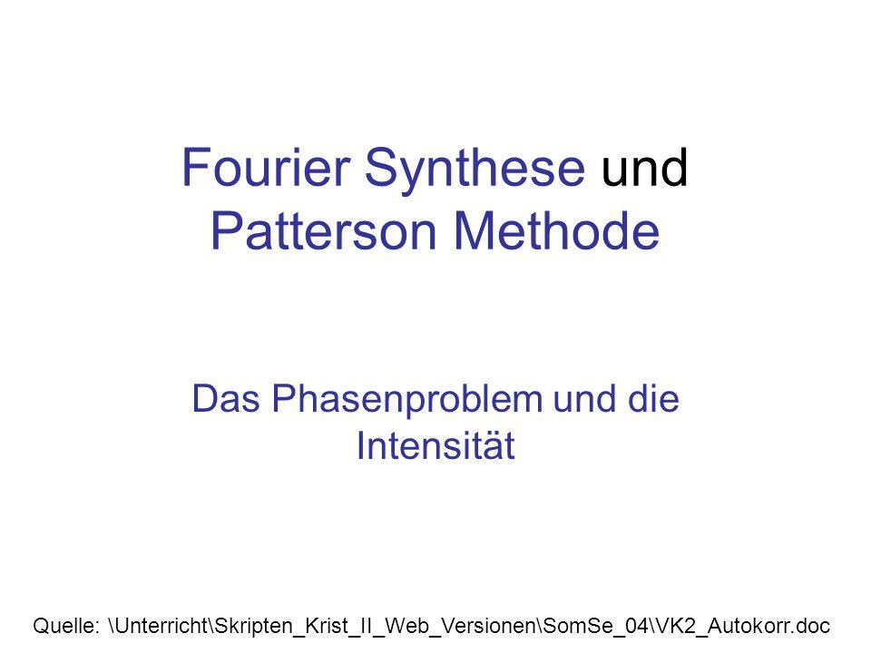 """1 eU 2 /m 3 Fouriertransformation der Intensität liefert die Patterson- Funktion 1 eU 2 /m 3 Die Fouriertransformierte der Intensität ist eine Summe über cos-Terme Fourier-Transformation der Intensität Es gilt -außer bei resonanter Streuung- die Friedelsche Regel: Betrag von F(h) ist gleich dem Betrag von F(-h), deshalb gilt I(h) = I(-h) Kein Phasenproblem, aber: Die Autokorrelationsfunktion der Dichte liefert (nur) die nach Häufigkeit und Streukraft der Objekte """"gewichteten Abstände zwischen den Streuzentren"""