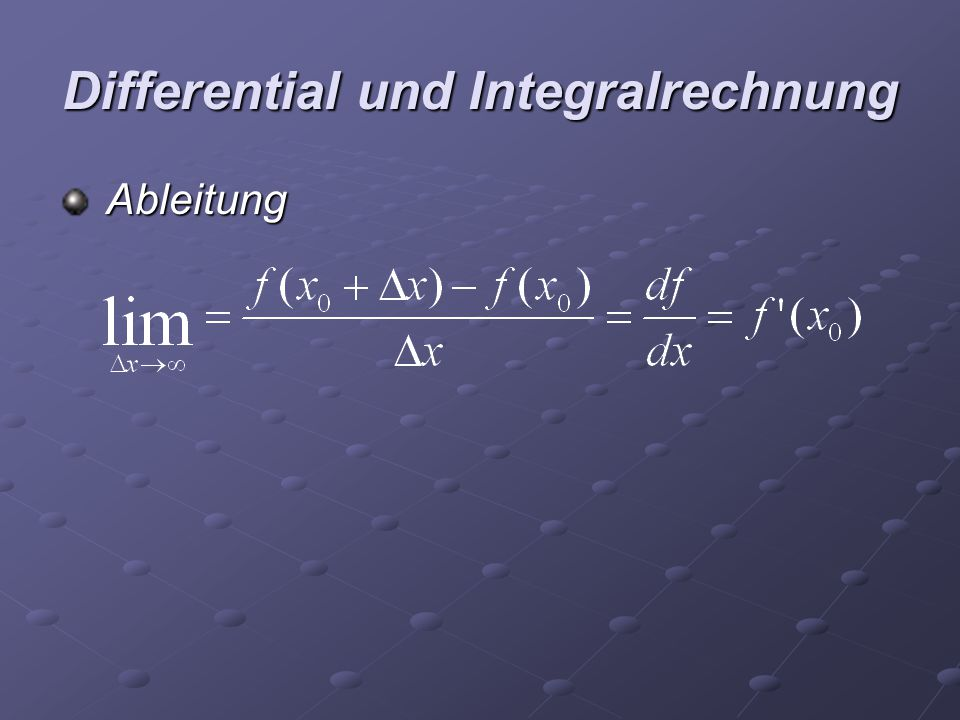 """Differential und Integralrechnung Differentialrechnung wird häufig dazu verwendet Flächen """"unter Funktionsgraphen zu berechnen Das Differential ist dem Differentialquotient sehr ähnlich; hier frag man sich nach um welchen Betrag sich Y verändert, wenn eine Wertänderung des X erfolgt"""