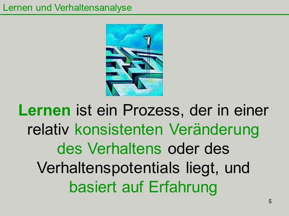 46 Lernen und Verhaltensanalyse 1.- Die kognitive Landkarte 2.