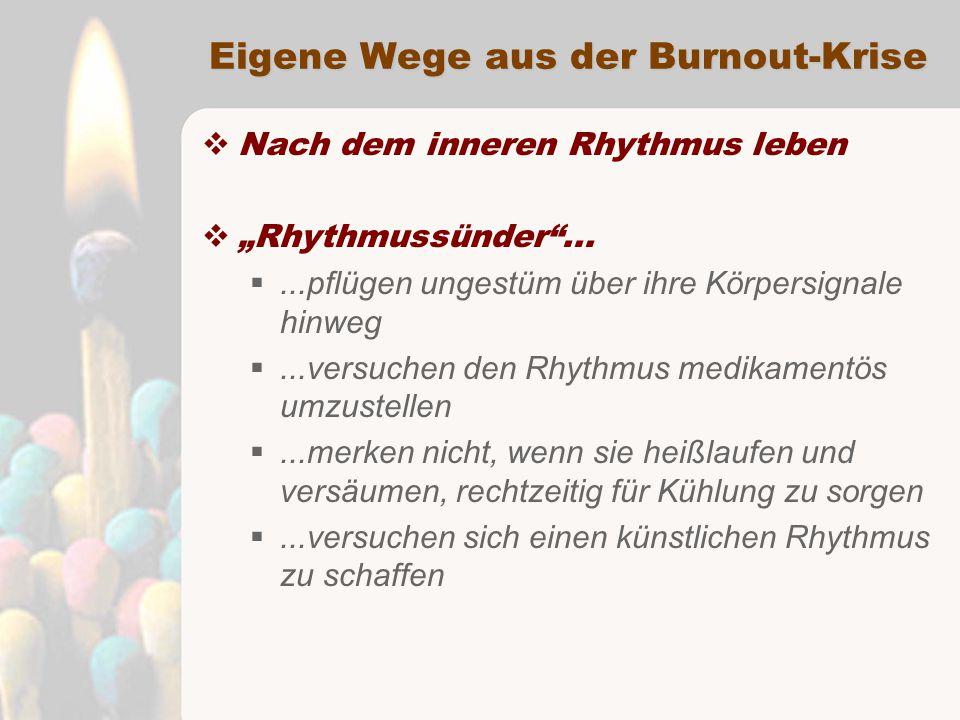 """Eigene Wege aus der Burnout-Krise  Nach dem inneren Rhythmus leben  """"Rhythmussünder ..."""