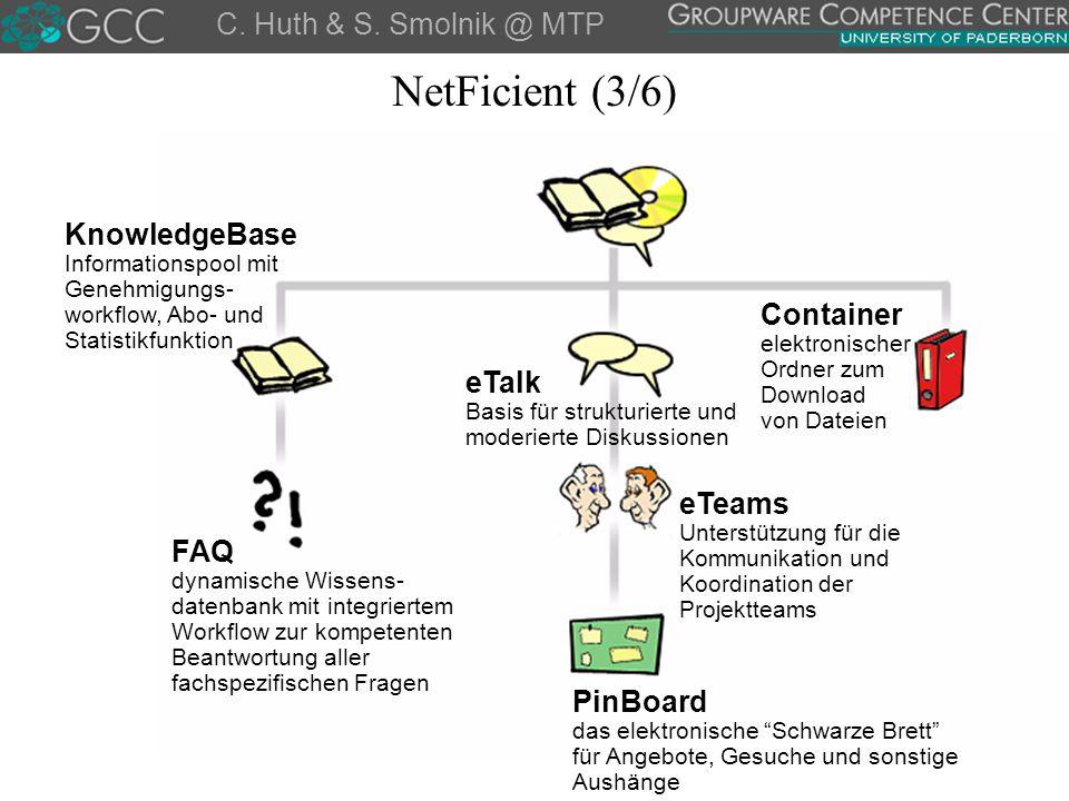 C. Huth & S. Smolnik @ MTP KnowledgeBase Informationspool mit Genehmigungs- workflow, Abo- und Statistikfunktion FAQ dynamische Wissens- datenbank mit